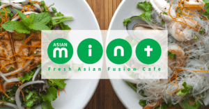 Asian Mint | Fresh Asian Fusion Cafe | Dallas, TX