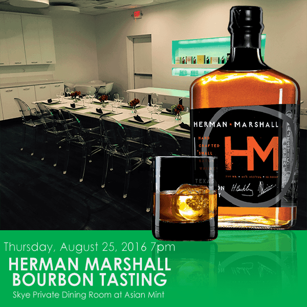 Herman Marshall Bourbon Tasting at Asian Mint Dallas, Texas Square