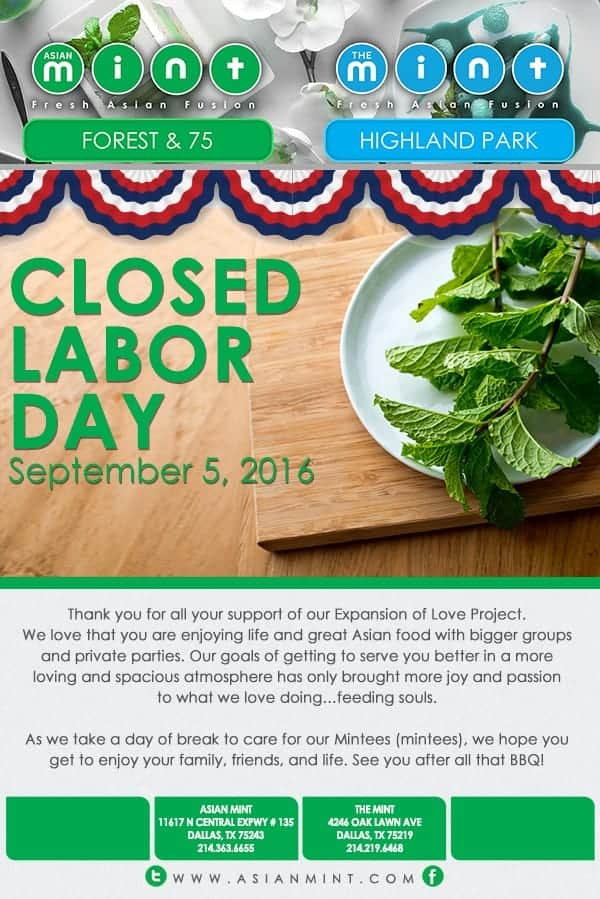 Asian Mint Closed on Labor Day