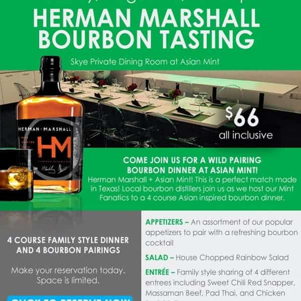 Herman Marshall Bourbon Tasting at Asian Mint Dallas, Texas Promotion for Email
