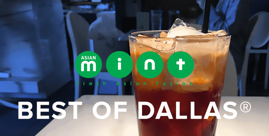 Asian Mint wins Best of Dallas ® Award 2016