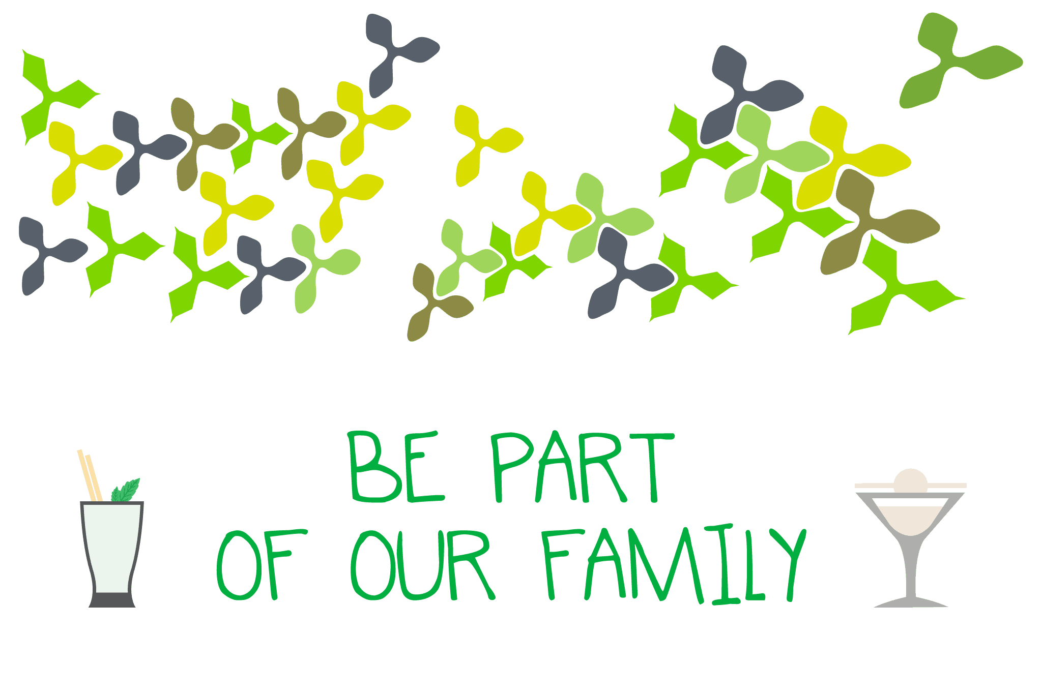 JOIN OUR FAMILY