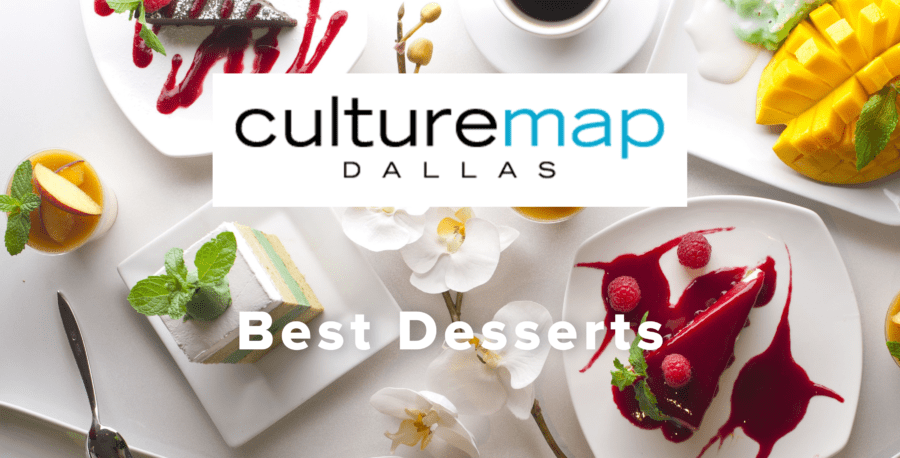 Best Desserts in Dallas by Culture Map