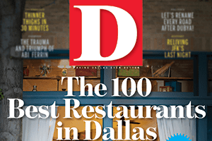 D Magazine 100 Best Restaurants in Dallas