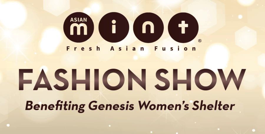 Asian Mint Hosts Fashion Show Benefiting Genesis Women's Shelter