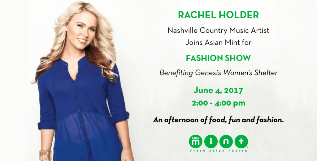 Rachel Holder, Nashville Country Music Artist Joins Asian Mint for Fashion Show Benefiting Genesis Women's Shelter