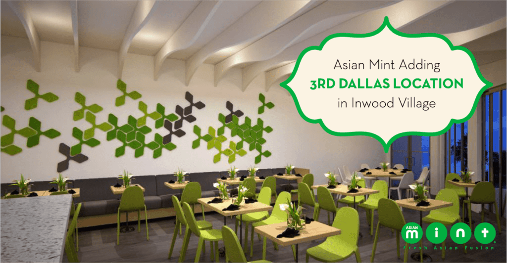 Asian Mint Adding a 3rd Dallas Location in Inwood Village