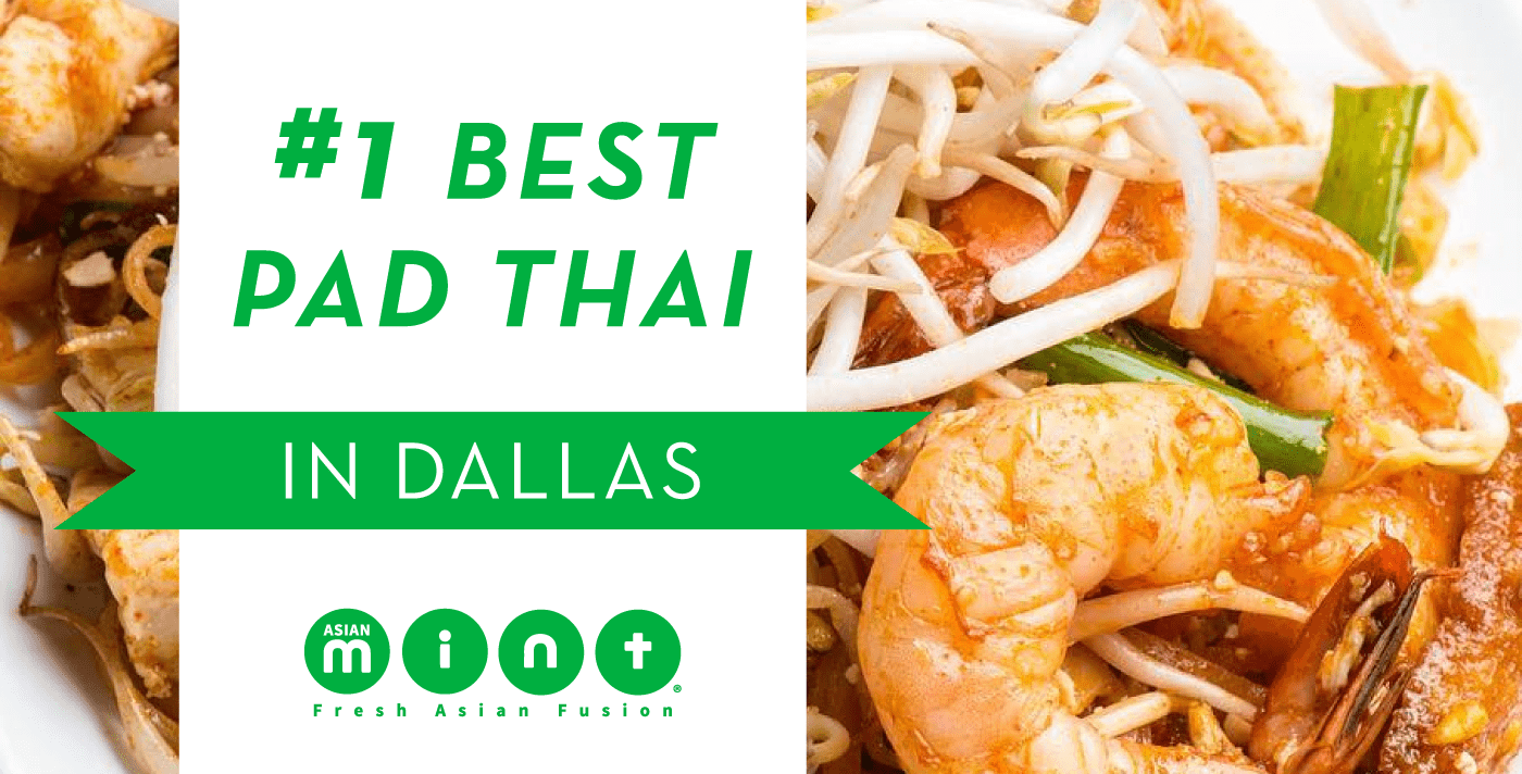 #1 Best Pad Thai in Dallas