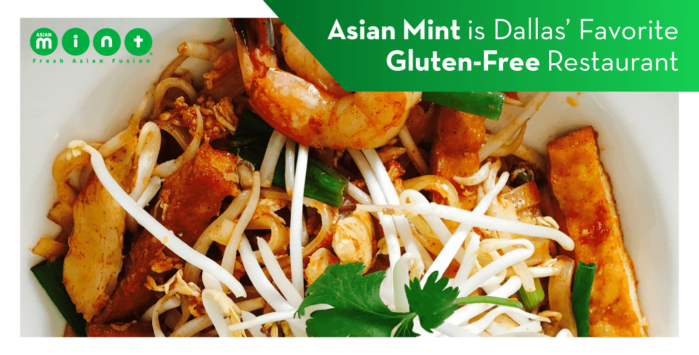 Asian Mint Is Dallas' Favorite Gluten-Free Restaurant