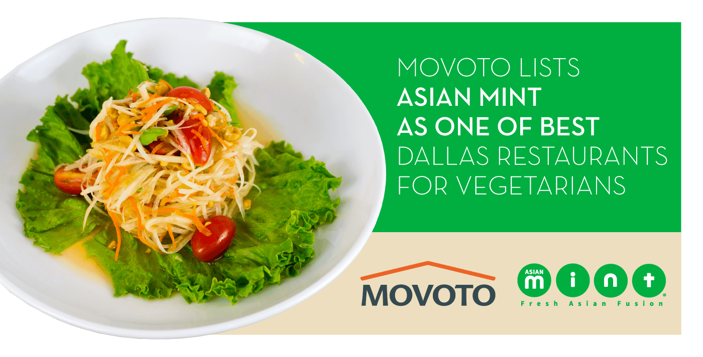 Movoto Lists Asian Mint As One Of Top Ten Vegetarian Restaurants In