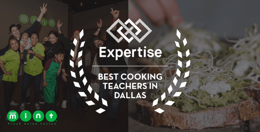 Expertise Puts Asian Mint in 2017 Best Cooking Teachers in Dallas List