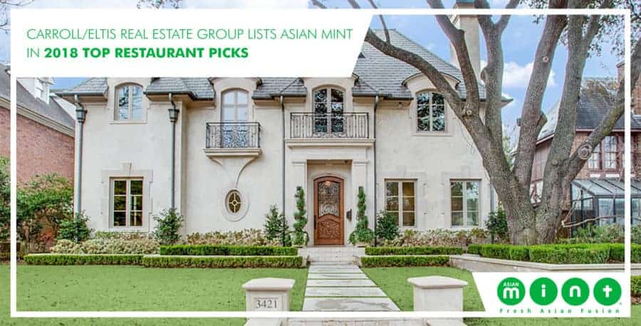Carroll/Eltis Real Estate Group Lists Asian Mint in 2018 Top Restaurant Picks