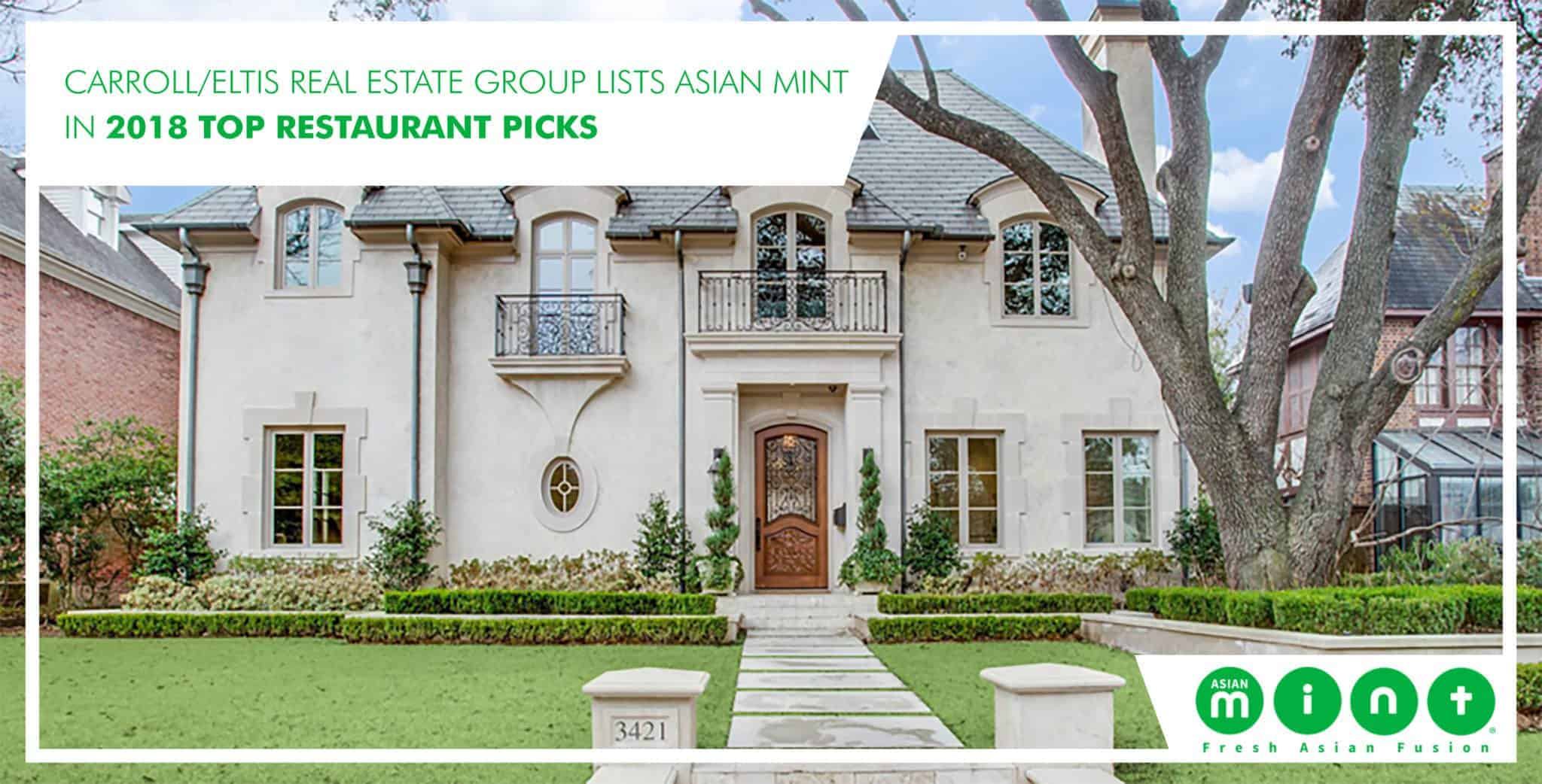 Carroll/Eltis Real Estate Group Lists Asian Mint in 2018 Top Restaurant Pick