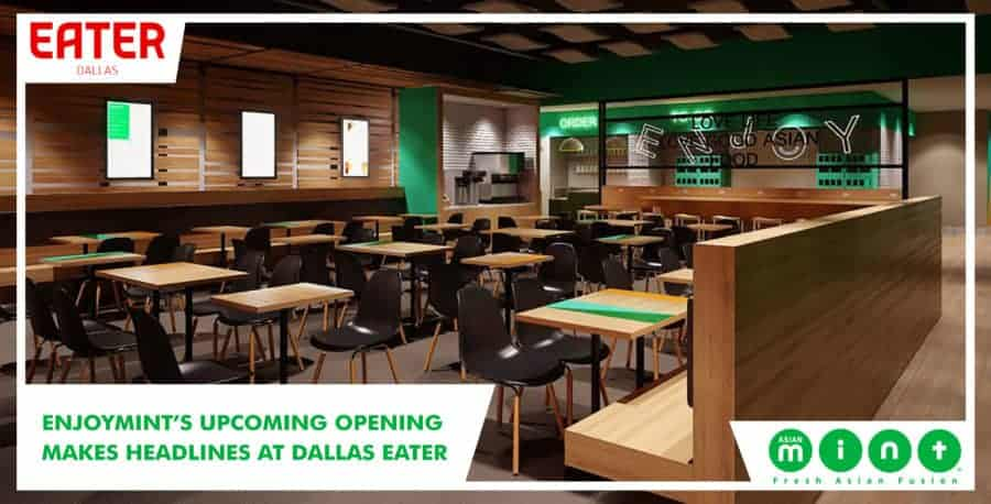 EnjoyMint's Upcoming Opening Makes Headlines at Dallas Eater