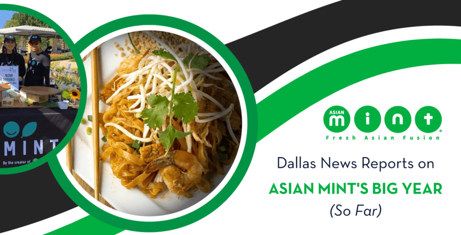 Dallas News Reports on Asian Mint's Big Year (So Far)