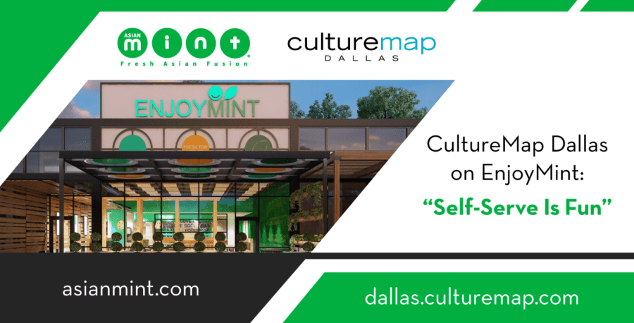 "CultureMap Dallas on EnjoyMint: ""Self-Serve Is Fun"""