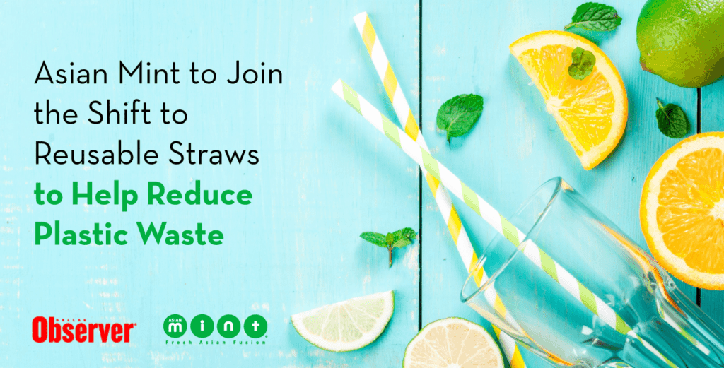 Asian Mint to Join the Shift to Reusable Straws to Help Reduce Plastic Waste