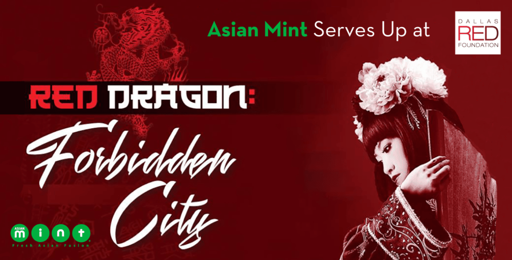 Asian Mint Serves Up at Dallas Red Foundation's Red Dragon: The Forbidden City