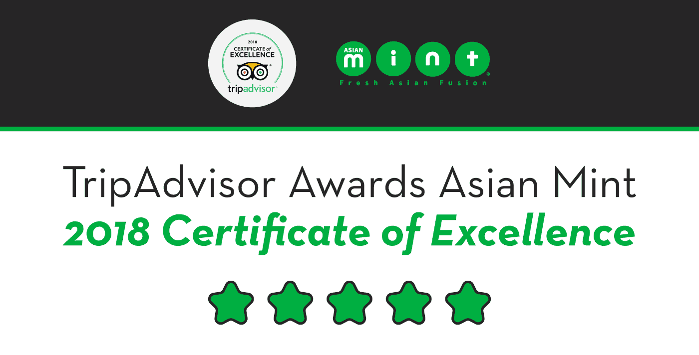 TripAdvisor Awards Asian Mint 2018 Certificate of Excellence