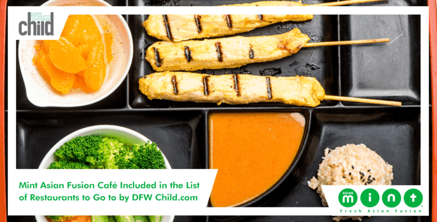 DFWChild.com Puts Asian Mint in List of Restaurants for Kids