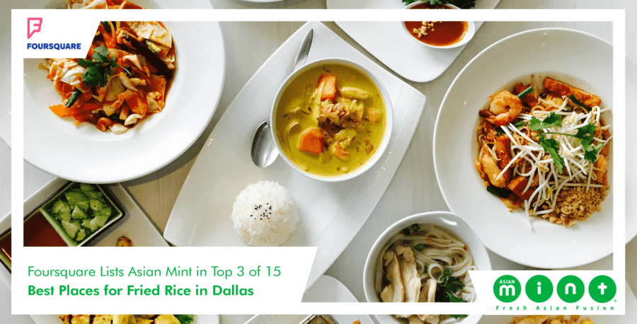 Asian Mint in Foursquare's 15 Best Places for Fried Rice in Dallas
