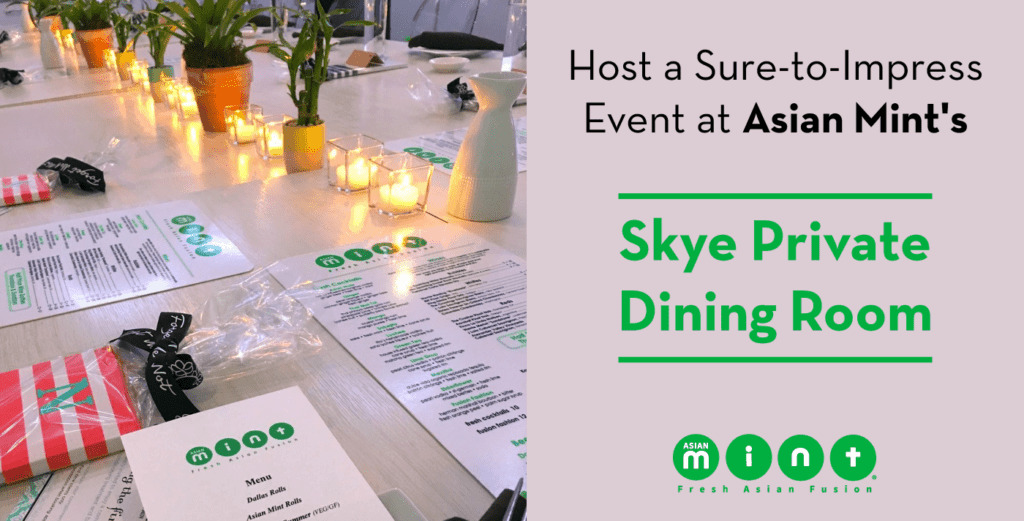 Host a Sure-to-Impress Event at Asian Mint's Skye Private Dining Room