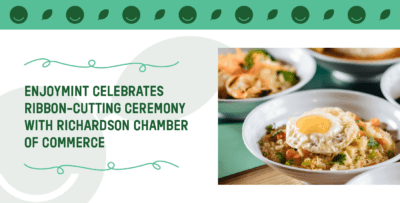 EnjoyMint Celebrates Ribbon-Cutting Ceremony with Richardson Chamber of Commerce
