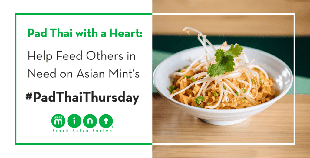 Asian Mint just announced the launch of #PadThaiThursday. Starting October 4, 2018, social media will be lit up with images and stories of Pad Thai dishes as people tag #PadThaiThursday and #AsianMint.