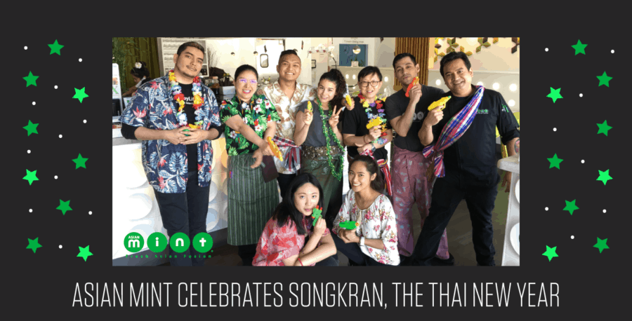 Asian Mint Celebrates Songkran, the Thai New Year