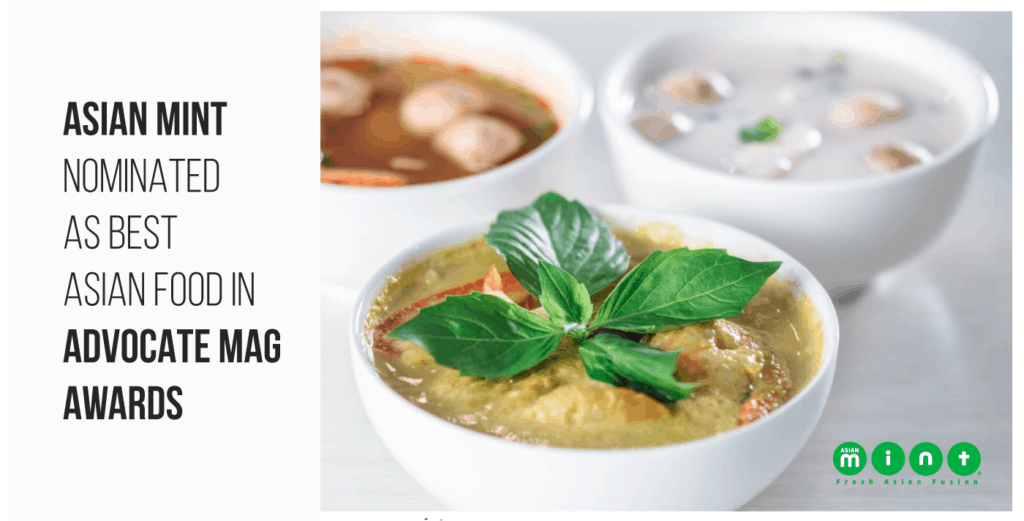 Asian Mint Nominated as Best Asian Food in Advocate Mag Awards