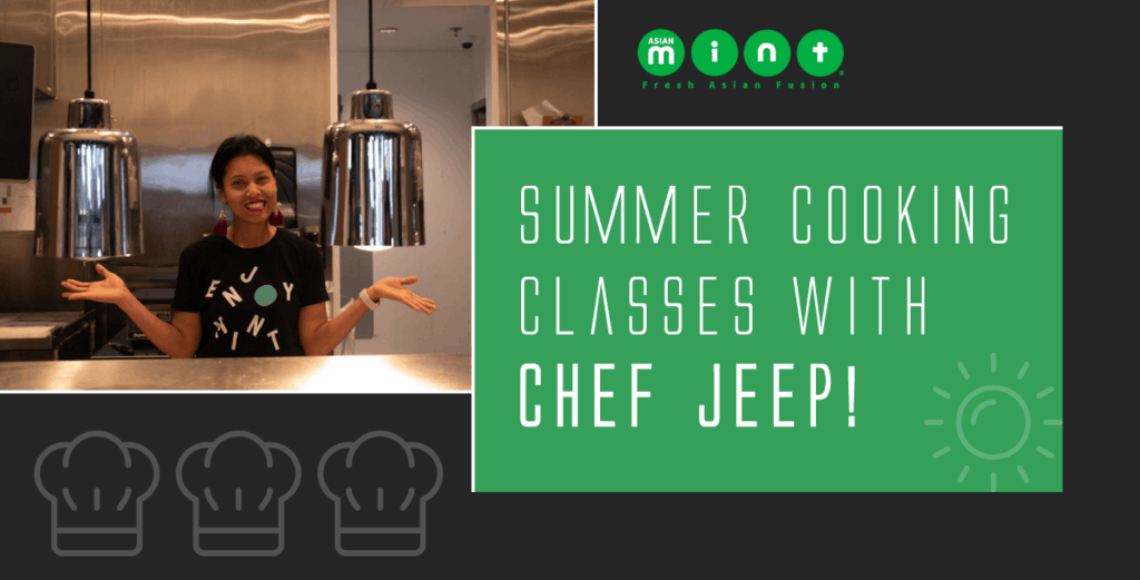 Asianmint Summer Cooking Classes with Chef Jeep