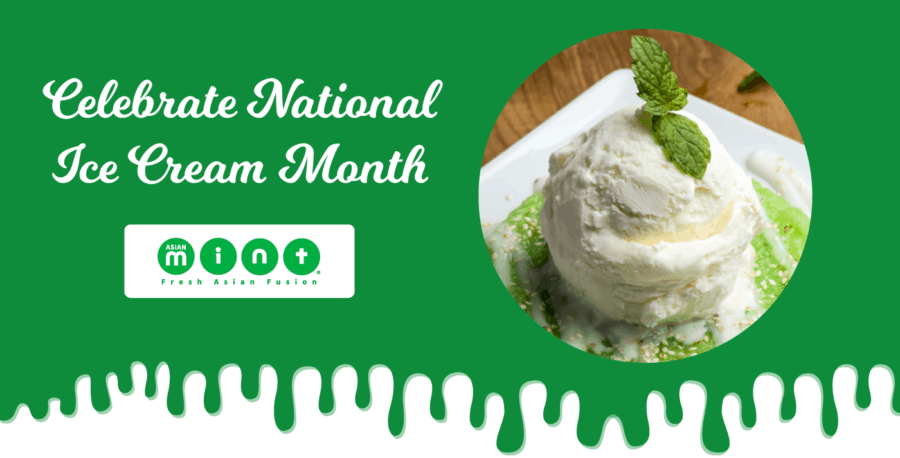 Celebrate National Ice Cream Month at Asian Mint