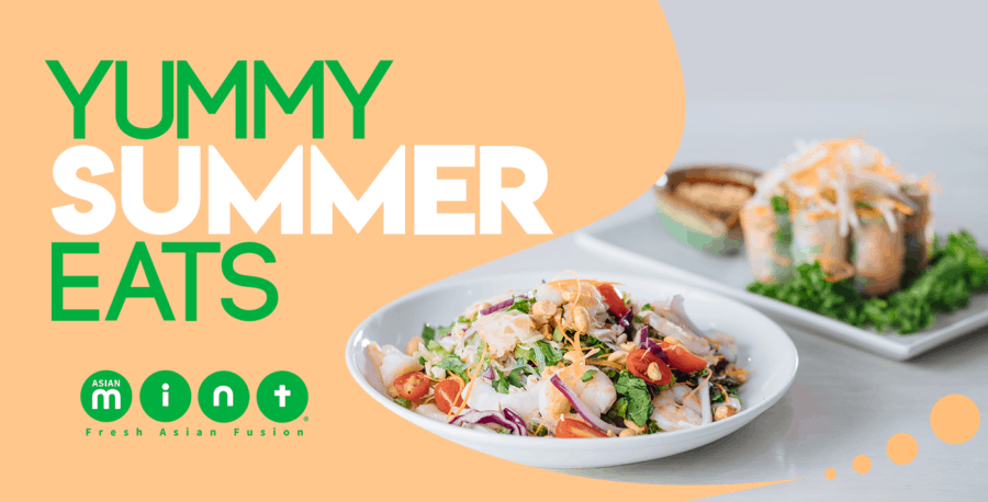 Stay Cool with Asian Mint's Healthy and Yummy Summer Eats