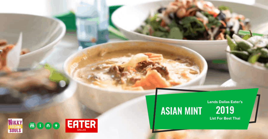 Asian Mint Lands Dallas Eater's 2019 List for Best Thai