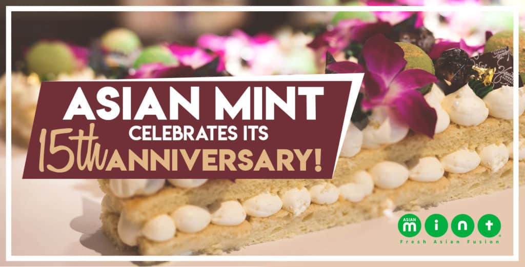 Asian Mint Celebrates Its 15th Anniversary!