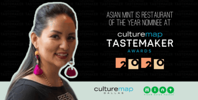 Asian Mint Is Restaurant of the Year Nominee at CultureMap Tastemaker Awards 2020