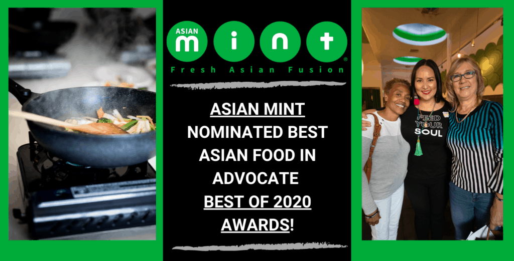 Asian Mint Nominated Best Asian Food in Advocate Best of 2020 Awards