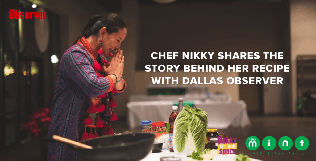 CHEF NIKKY SHARES THE STORY BEHIND HER RECIPE WITH DALLAS OBSERVER