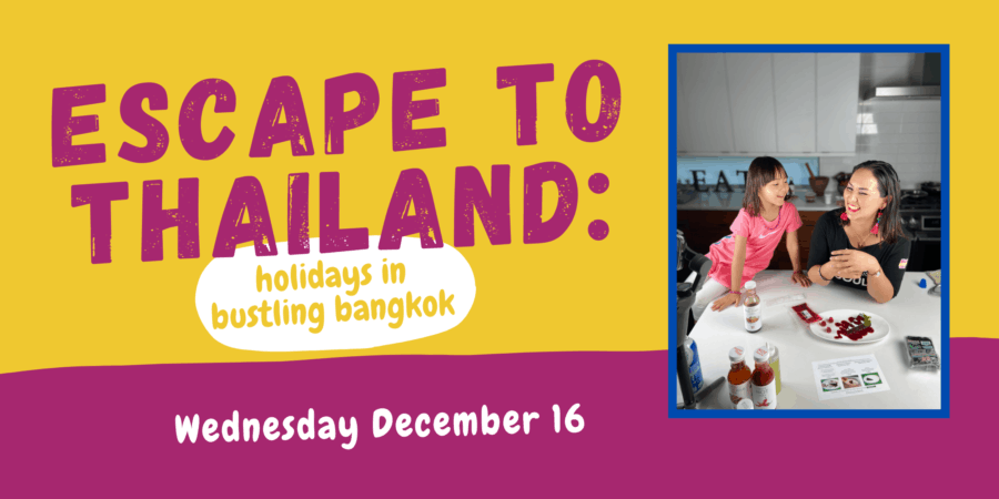 Escape to Thailand: Experience the Holiday Season in Bangkok Virtually with Chef Nikky