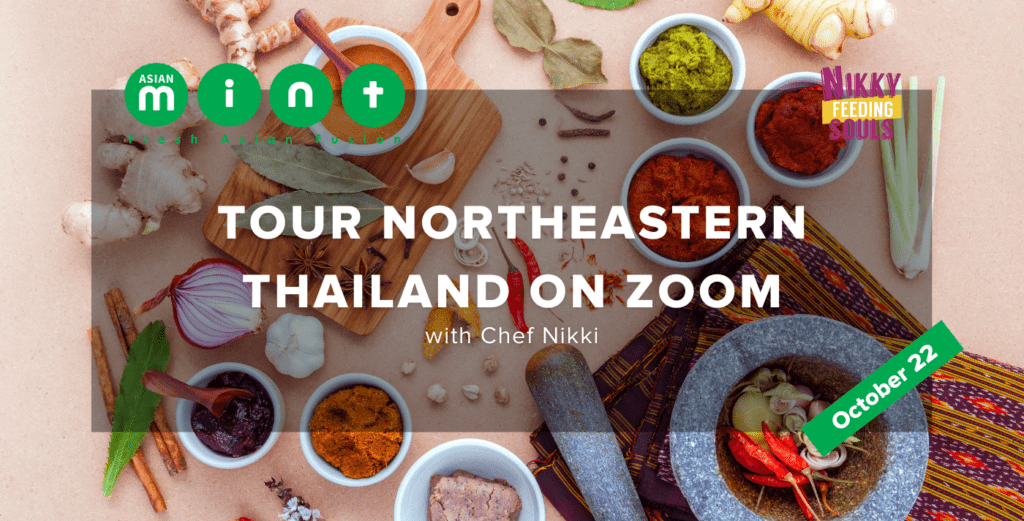 Tour Northeartern Thailand on Zoom with Chef Nikki