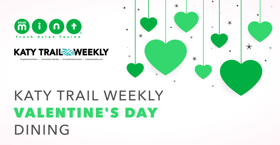 Asian Mint in Katy Trail Weekly's Recommended Valentine's Day Restaurants