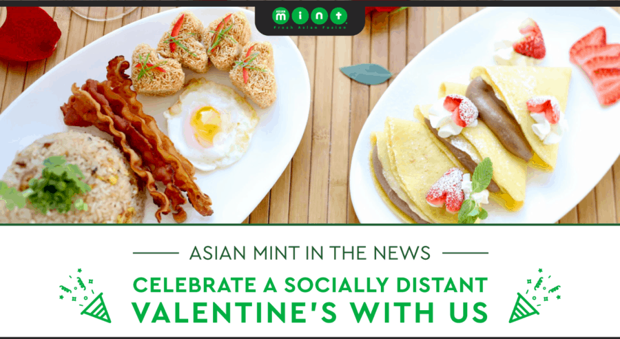 Celebrate a Socially Distant Valentine's Day with Asian Mint