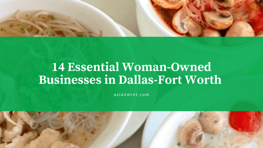 On International Women's Month, Thrillist Places Asian Mint Among Essential Women-Owned DFW Businesses