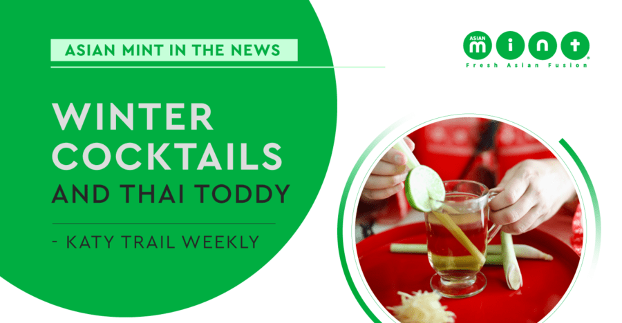 Katy Trail Weekly Features Asian Mint's Thai Toddy