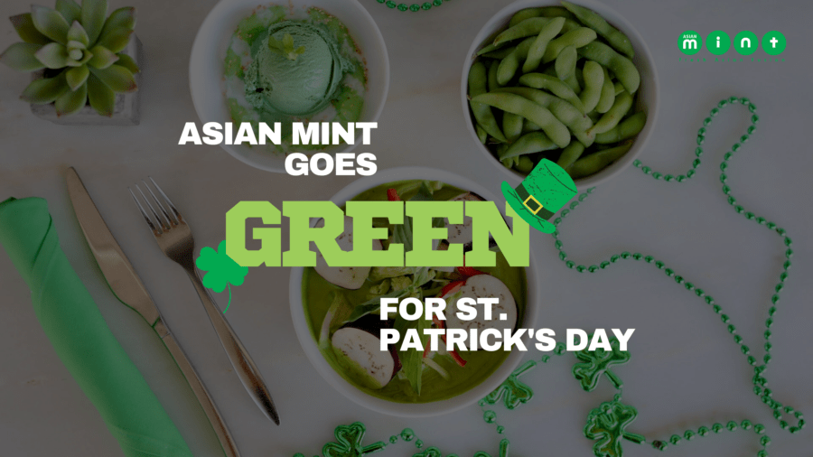 Katy Trail Weekly Covers Asian Mint Going Green for St. Patrick's Day